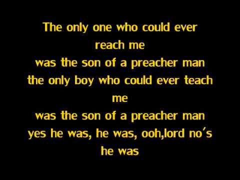 Son Of A Preacher Man- Dusty Springfeild (Lyrics)