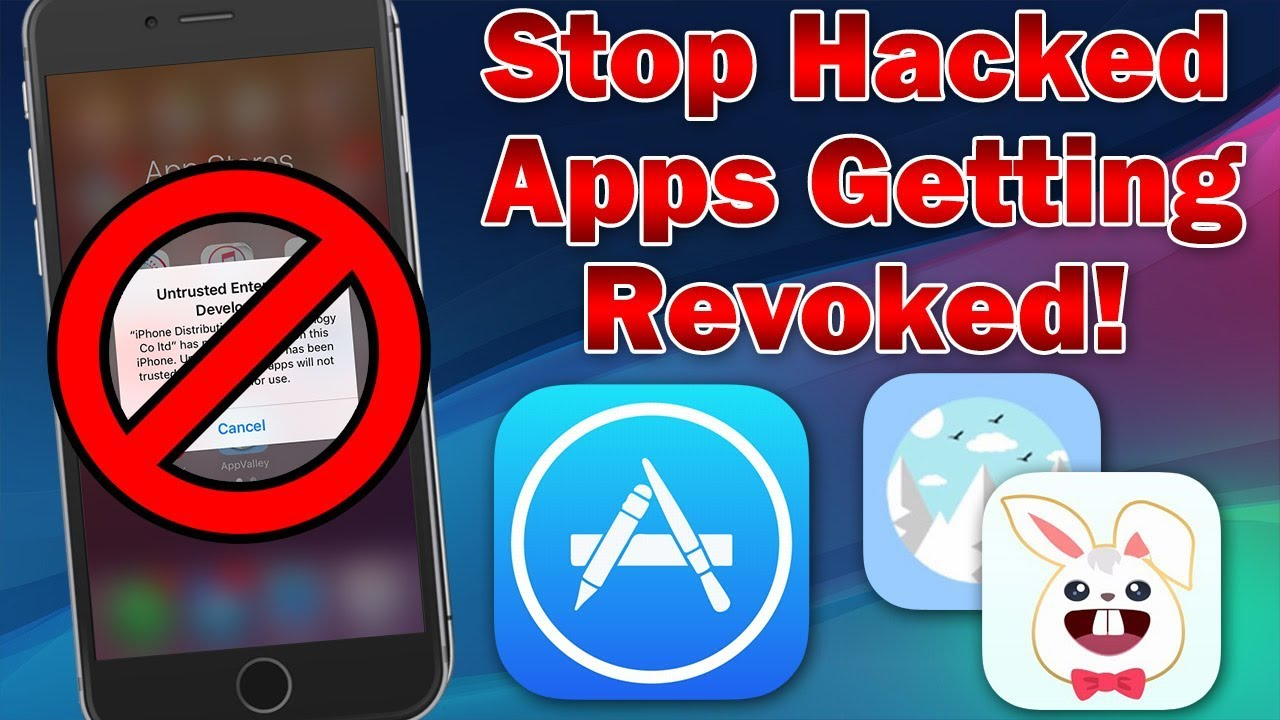 How to Stop Hacked/Sideloaded Apps From Getting Revoked on