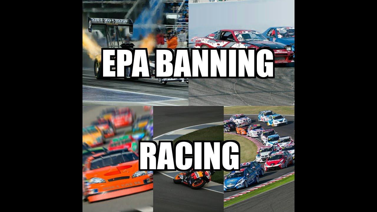 EPA Race/ Modified Car Ban