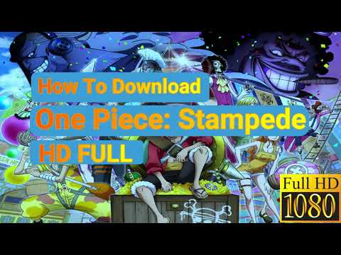 Download One Piace Stampede (2019) HD | How To Download One Piece