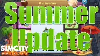 SimCity Buildit | SUMMER UPDATE!!!