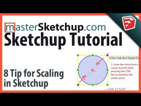 8 Tips for Scaling in Sketchup - MasterSketchup com