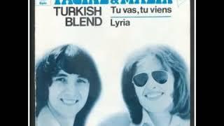 Les Turkish Blend (duo algérien) - Tu vas tu viens