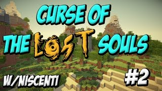 Curse of the Lost Souls:Minecraft - Episode 2: A humble Home, w/Niscenti