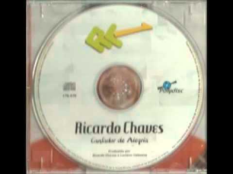 Ricardo Chaves Cantador De Alegria  (álbum completo)
