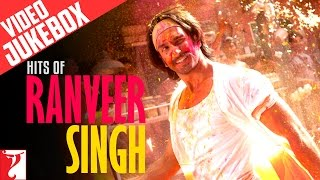 Hits of Ranveer Singh - Video Jukebox