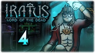 The Lich | Let's Play: Iratus: Lord of the Dead | Part 4 | PC Gameplay HD