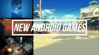 New Top Best Android/IOS Games April 2018 #3 Week