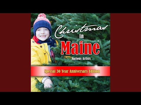 The Maine Christmas Song (Original Version)