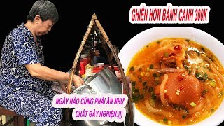 Quán bánh canh bán nhanh nhất Sài Gòn| 60phút hết sạch ăn đứt bánh canh 300k