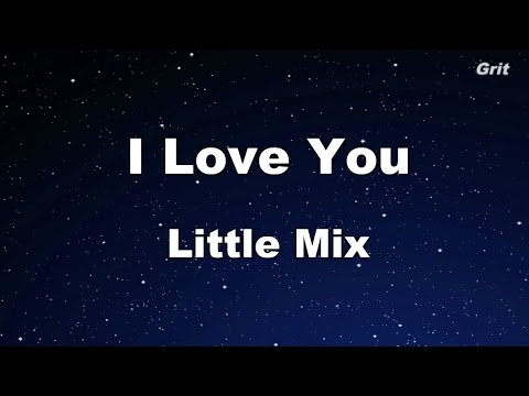 I Love You - Little Mix Karaoke【No Guide Melody】
