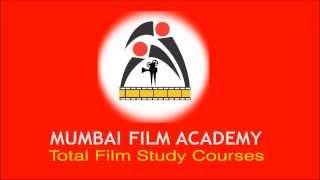 Mumbai Film Academy Total Film Study Courses Head Office Mumbai India.