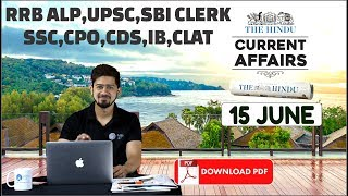 CURRENT AFFAIRS   THE HINDU  15th June 2018   UPSC, RRB, SBI CLERK/IBPS, SSC, CLAT & OTHERS