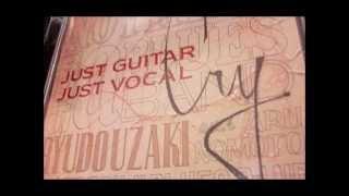 宇崎さんの弾き語りのアルバムから 2014年作品。