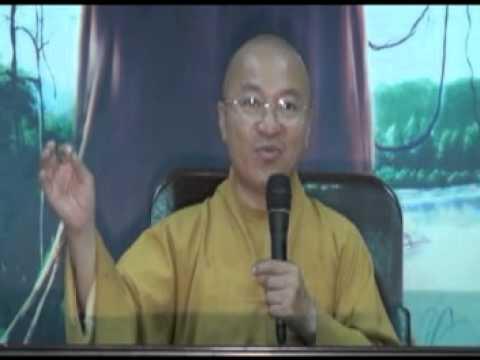 Kinh Di Giáo 06: Hài lòng và không tham vọng (22/04/2012)