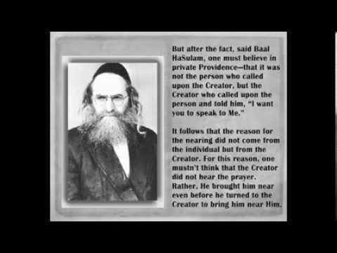 Rav Baruch Ashlag (The Rabash) _ Who Causes the Prayer