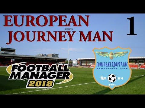 FM18 - European Journey Man Part 1 - Look At That Face