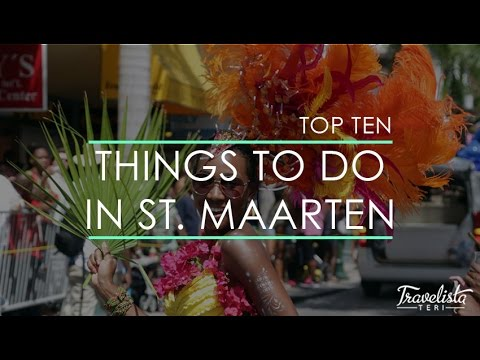 Top 10 Things to Do in St. Maarten
