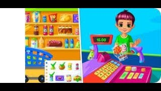 Supermarket Game - Explore the supermarket world - Best Game for Kids