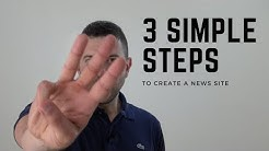 3 Simple Steps To Create A News Site