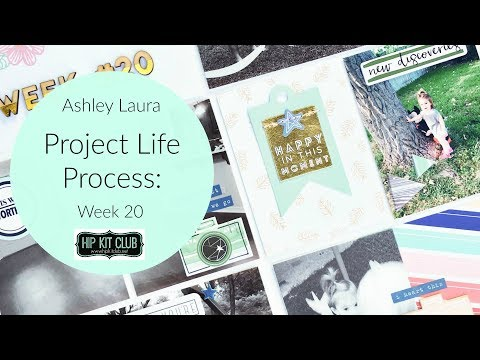Project Life Process | Ashley Laura | Hip Kit Club Oct 2017