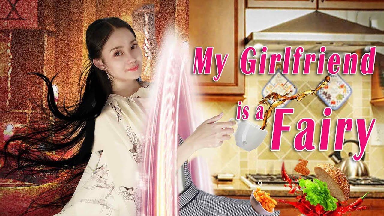 Fantasy Romance Movie 2020 | My Girlfriend is a Fairy | Love Story film, Full Movie 1080P
