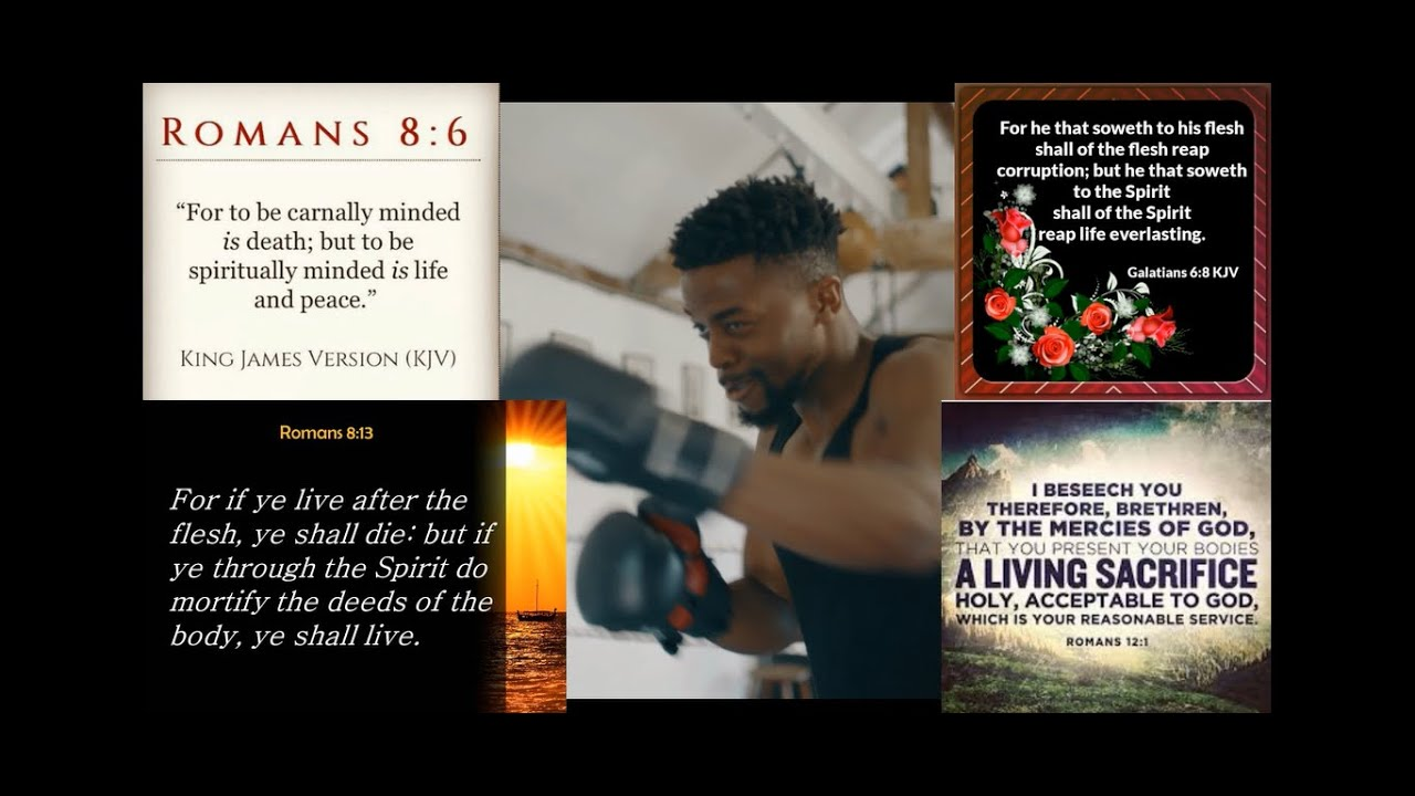 Battling The Flesh: A Daily REQUIREMENT For Salvation!