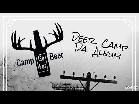2nd Week Of Deer Camp Part II