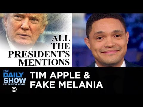 Fake Melania, Tim Apple & Trump鈥檚 Six Degrees of Corruption | The Daily Show