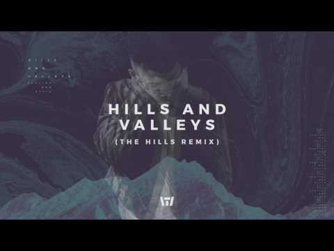 Tauren Wells  Hills and Valleys The Hills Remix  Audio