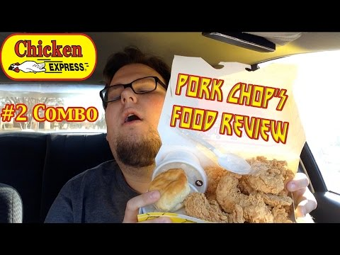 Pork Chop's Food Review: Chicken Express' #2 Combo