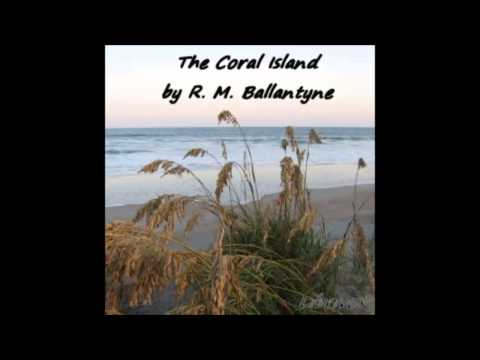 The Coral Island (FULL Audio Book) Part 1