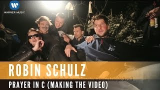 Lillywood & the Prick und Robin Schulz - Prayer in C (Making Of The Video) (Robin Schulz Remix)
