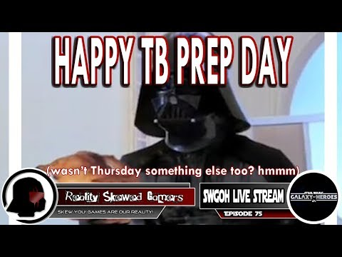SWGOH Live Stream Episode 75: Happy TB Prep Day | Star Wars: Galaxy of Heroes #swgoh
