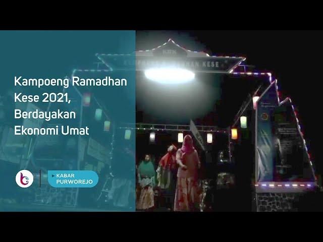 Kampoeng Ramadhan Kese 2021, Berdayakan Ekonomi Umat