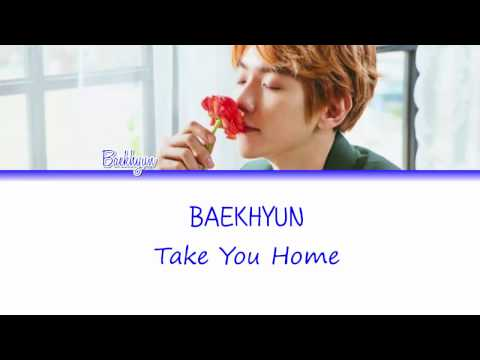 Baekhyun (백현) - Take You Home (바래다줄게) Lyrics [Color Coded/Han/Rom/Eng]