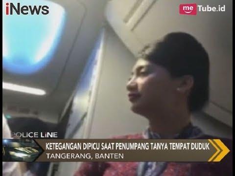 Ironis!! Berawal Bertanya, Penumpang Pesawat Terlibat Adu Mulut Dengan Pramugari - Police Line 29/11