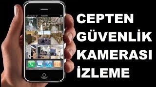 Güvenlik Kamerası Sistemini Cep Telefonundan İzleme, Sabit İp Olmadan Güvenlik Kamerası Mobil İzleme
