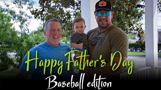 Happy Father's Day 2017 [BASEBALL EDITION]