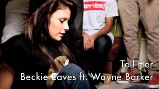 Tell Her - Beckie Eaves ft. Wayne Barker