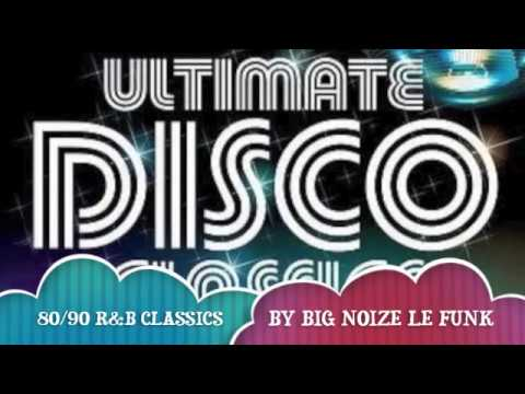 80/90's r&b classic mix by Big Noize Le Funk!!! part one...