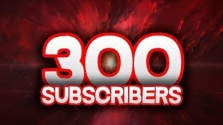 300 Subscribers!!!