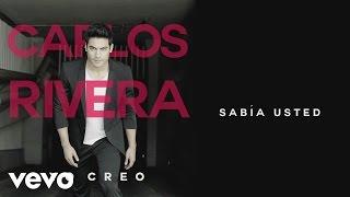 Carlos Rivera - Sabía Usted?
