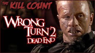 Wrong Turn 2: Dead End (2007) KILL COUNT