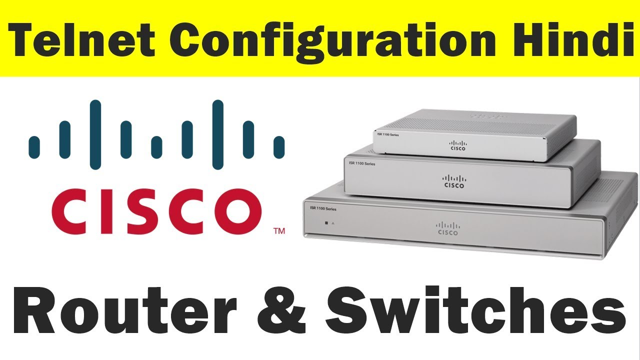 [Hindi] How to Configure Telnet on Cisco router and switch