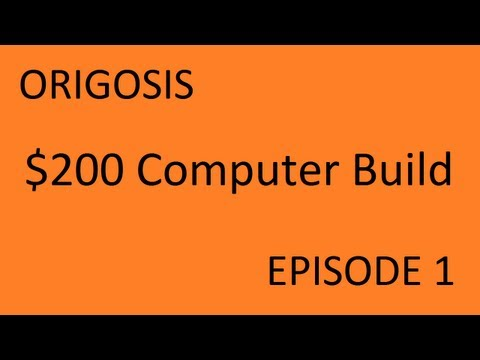 Yet to be Named Show [Episode 1] - $200 Gaming PC