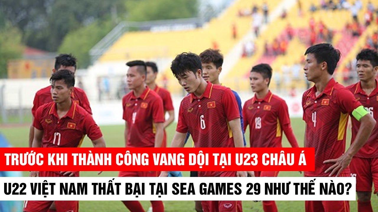 Thất bại tủi nhục nhất lịch sử của U22 Việt Nam ở SEA GAMES 29 | Khán Đài Online