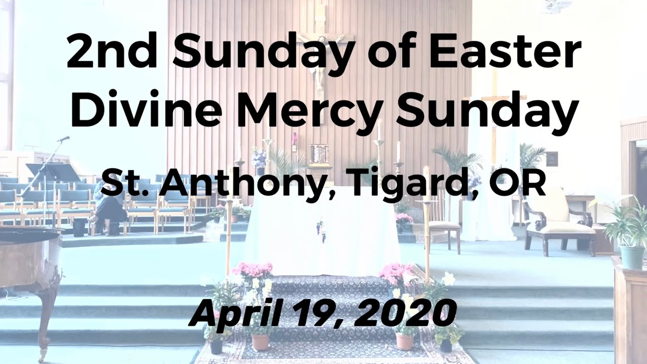 Second Sunday of Easter_Divine Mercy Sunday Mass_April 19, 2020