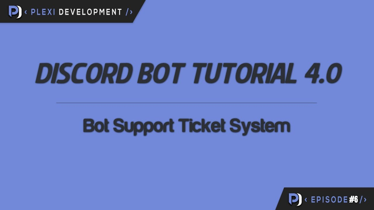 Discord Bot Tutorial: Bot Support Ticket System [ep  6]
