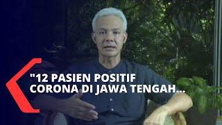 Ganjar Pranowo Soal Kondisi Terkini Virus Corona di Jawa Tengah